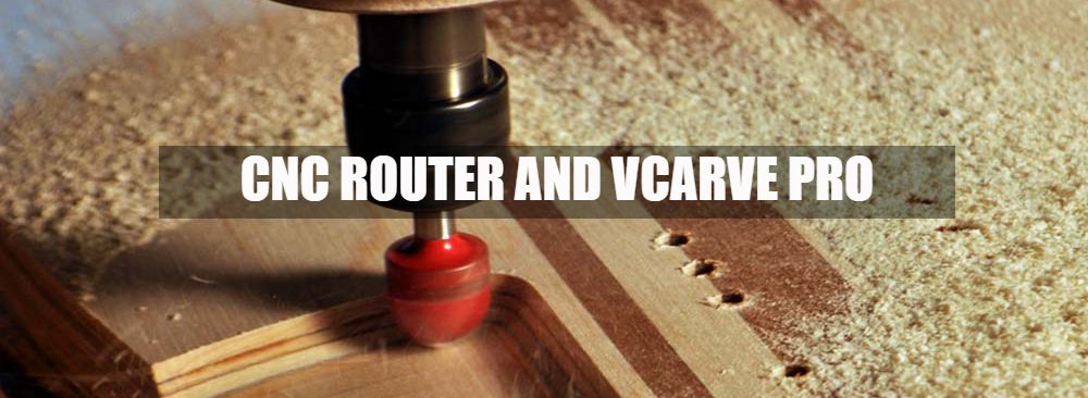 CNC Router & VCarve Pro - MRS  GALLEGOS MATH AND ENGINEERING